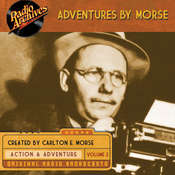 Adventures by Morse, Vol. 2, by Carlton E. Morse