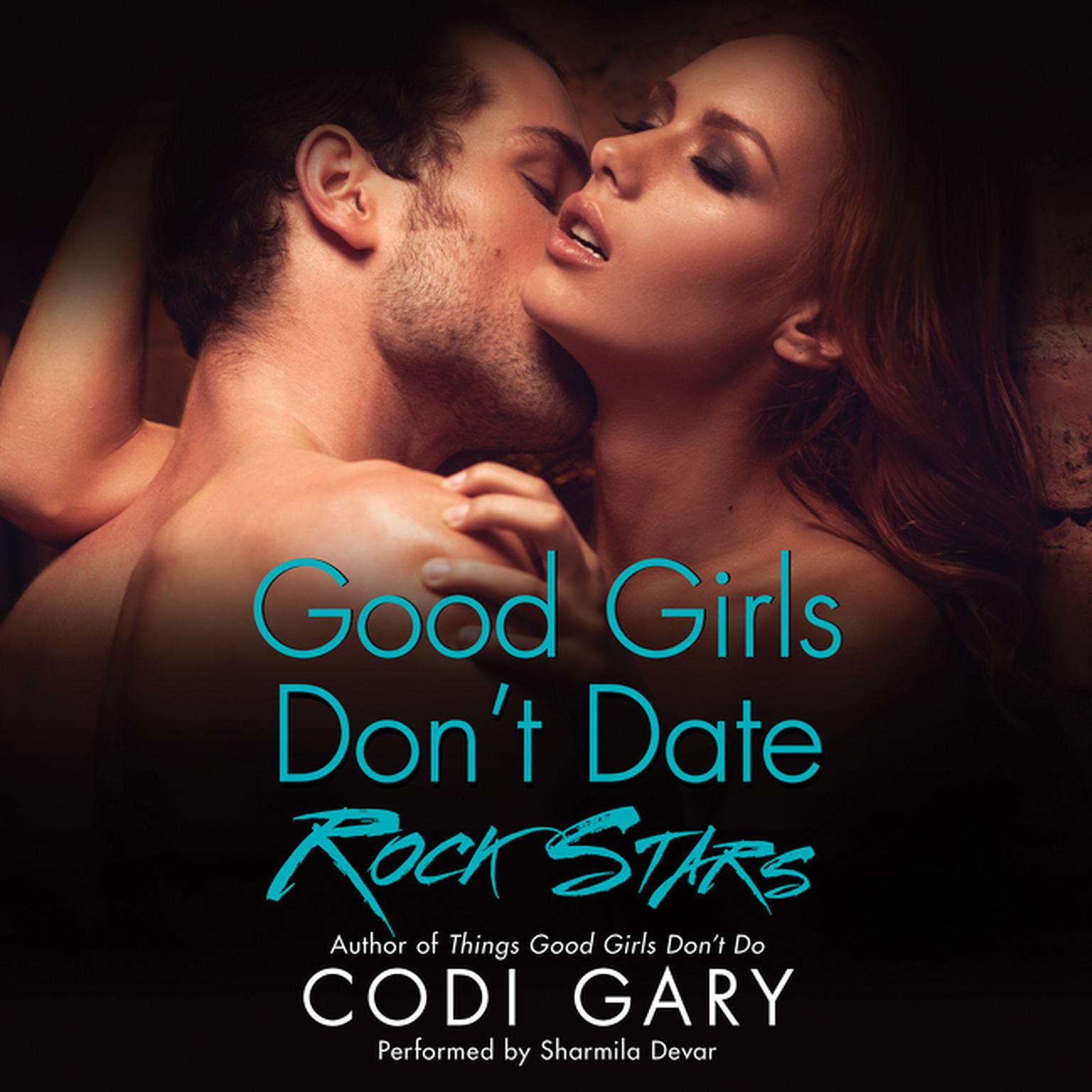 Printable Good Girls Don't Date Rock Stars Audiobook Cover Art