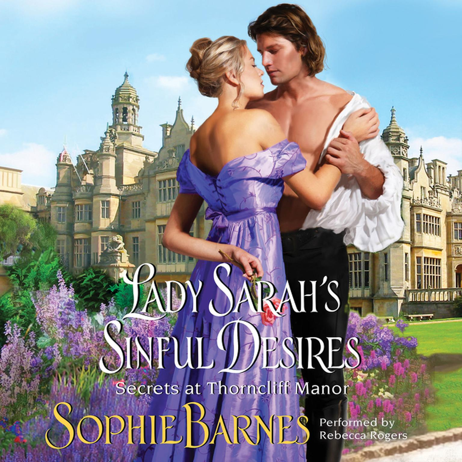 Printable Lady Sarah's Sinful Desires: Secrets at Thorncliff Manor Audiobook Cover Art