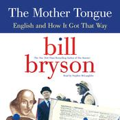 The Mother Tongue Audiobook, by Bill Bryson