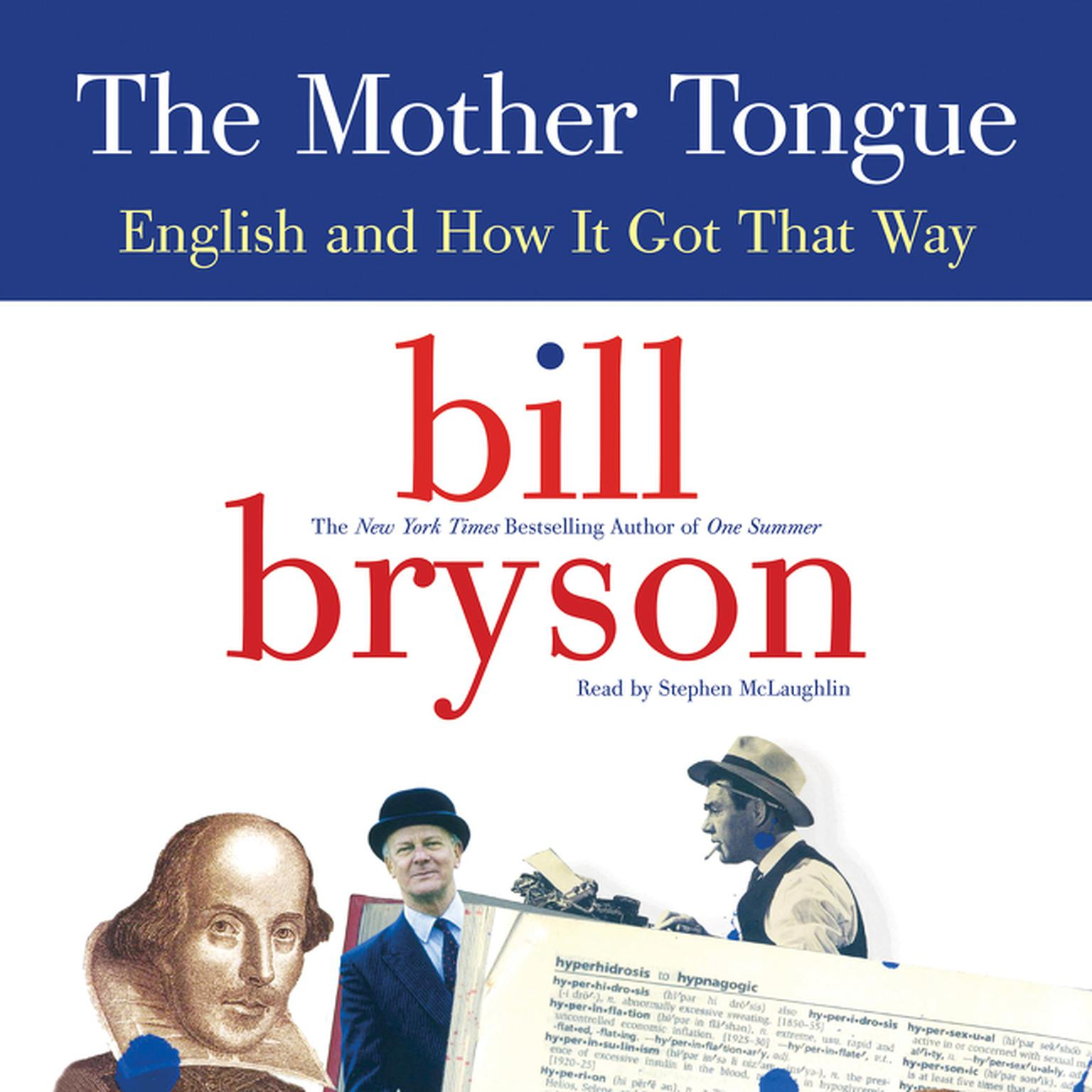 Printable The Mother Tongue: English and How It Got That Way Audiobook Cover Art