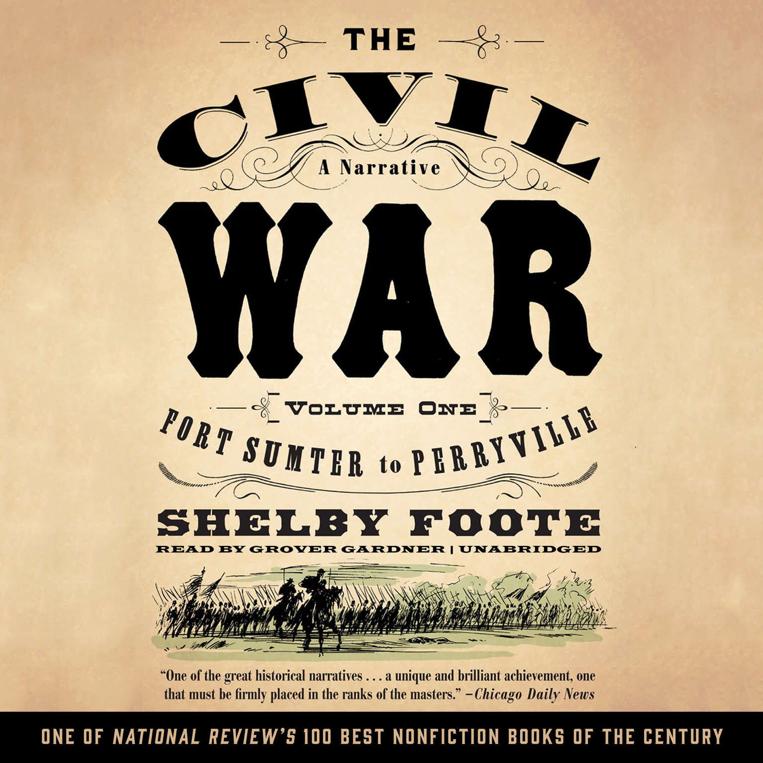 Printable The Civil War: A Narrative, Vol. 1: Fort Sumter to Perryville Audiobook Cover Art