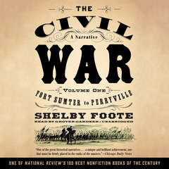 The Civil War: A Narrative, Vol. 1: Fort Sumter to Perryville Audiobook, by Shelby Foote