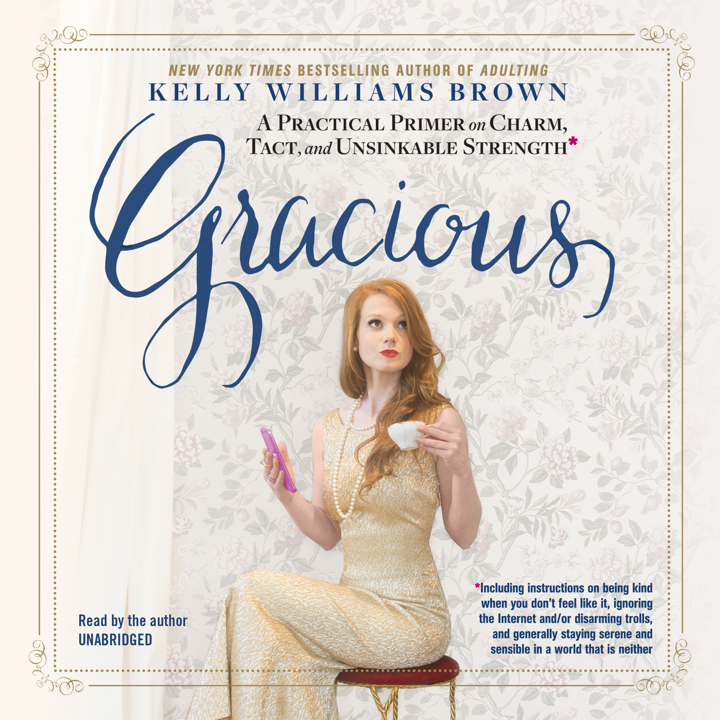 Printable Gracious: A Practical Primer on Charm, Tact, and Unsinkable Strength Audiobook Cover Art