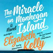 The Miracle on Monhegan Island: A Novel Audiobook, by Elizabeth Kelly