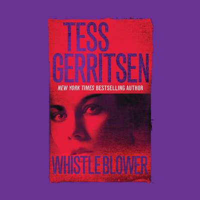 Whistleblower Audiobook, by Tess Gerritsen