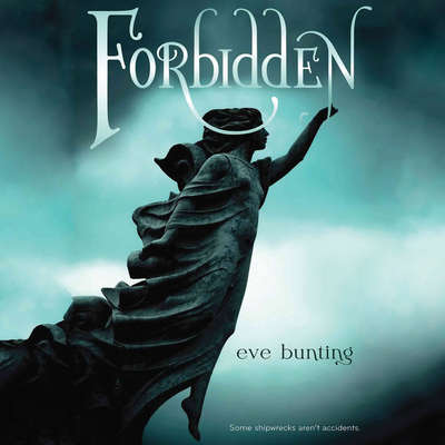 Forbidden Audiobook, by Eve Bunting