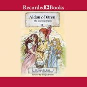 Aidan of Oren: The Journey Begins Audiobook, by Alan St. Jean