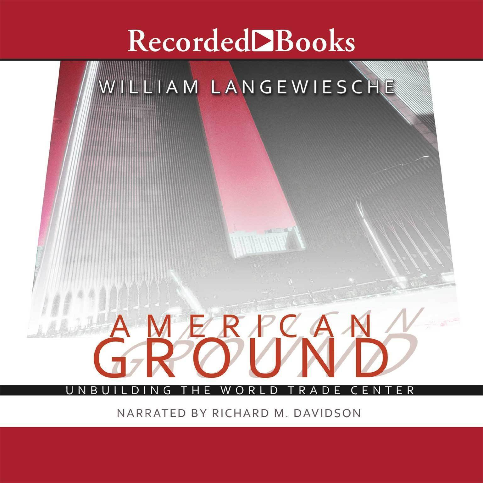 Printable American Ground: Unbuilding the World Trade Center Audiobook Cover Art