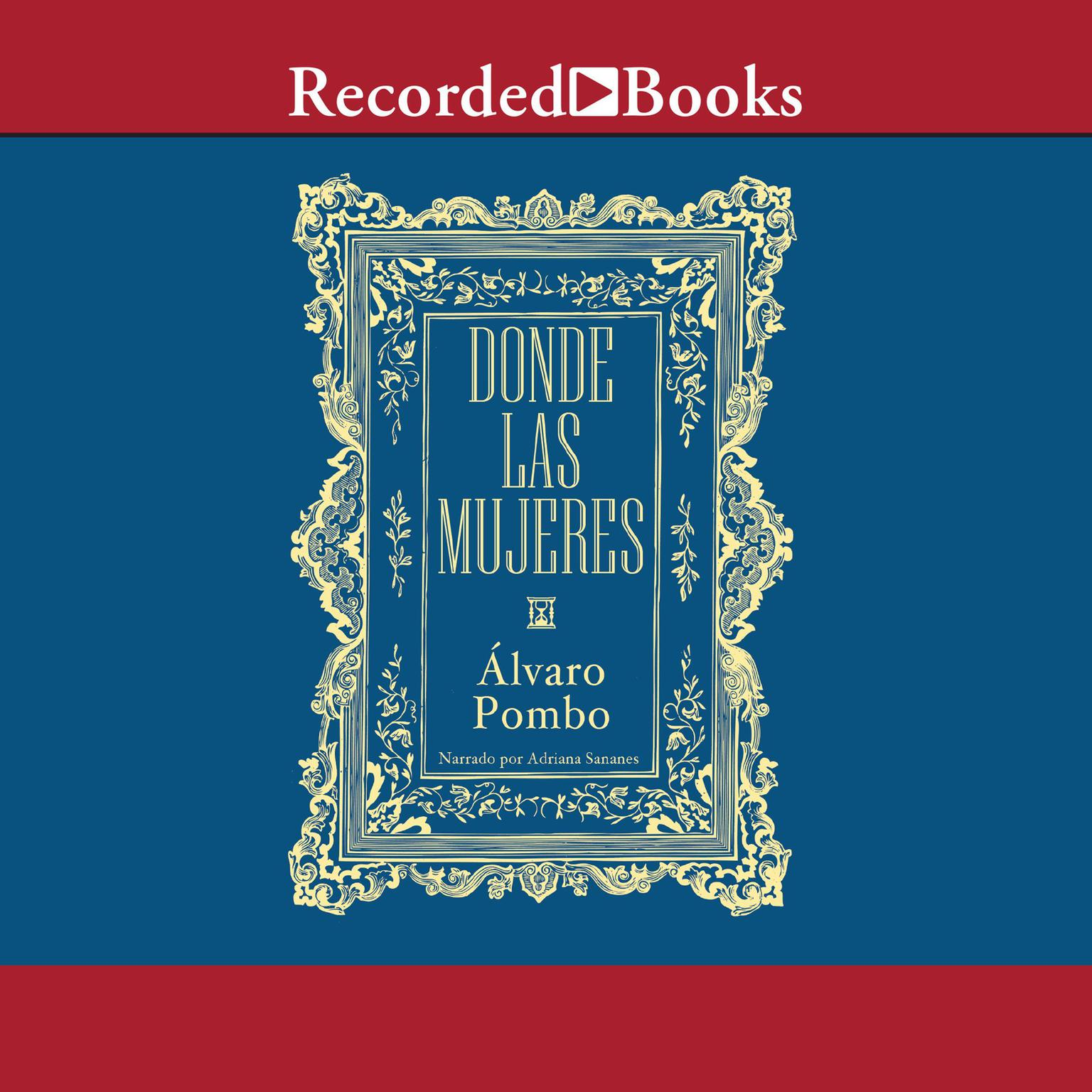 Printable Donde las mujeres Audiobook Cover Art