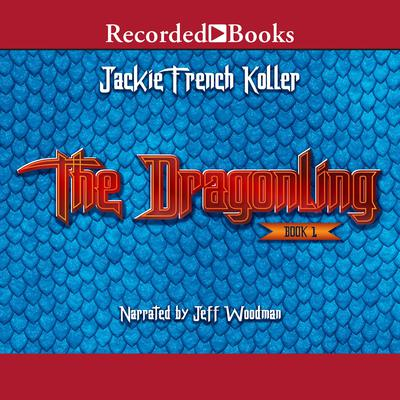 The Dragonling Audiobook, by Jackie  French Koller