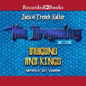 Dragons and Kings Audiobook, by Jackie  French Koller