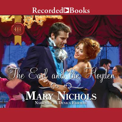 The Earl and the Hoyden Audiobook, by Mary Nichols