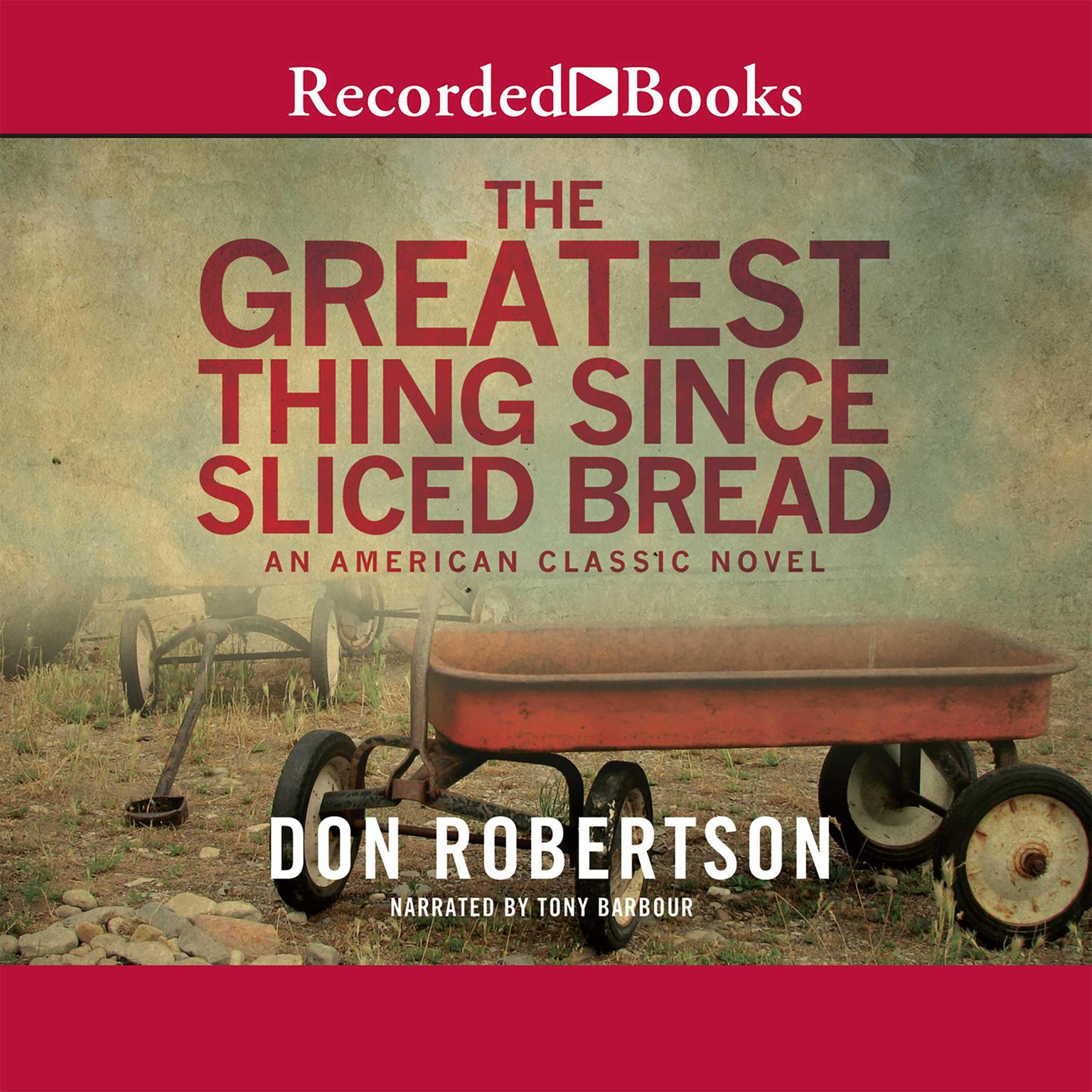 Printable The Greatest Thing since Sliced Bread Audiobook Cover Art