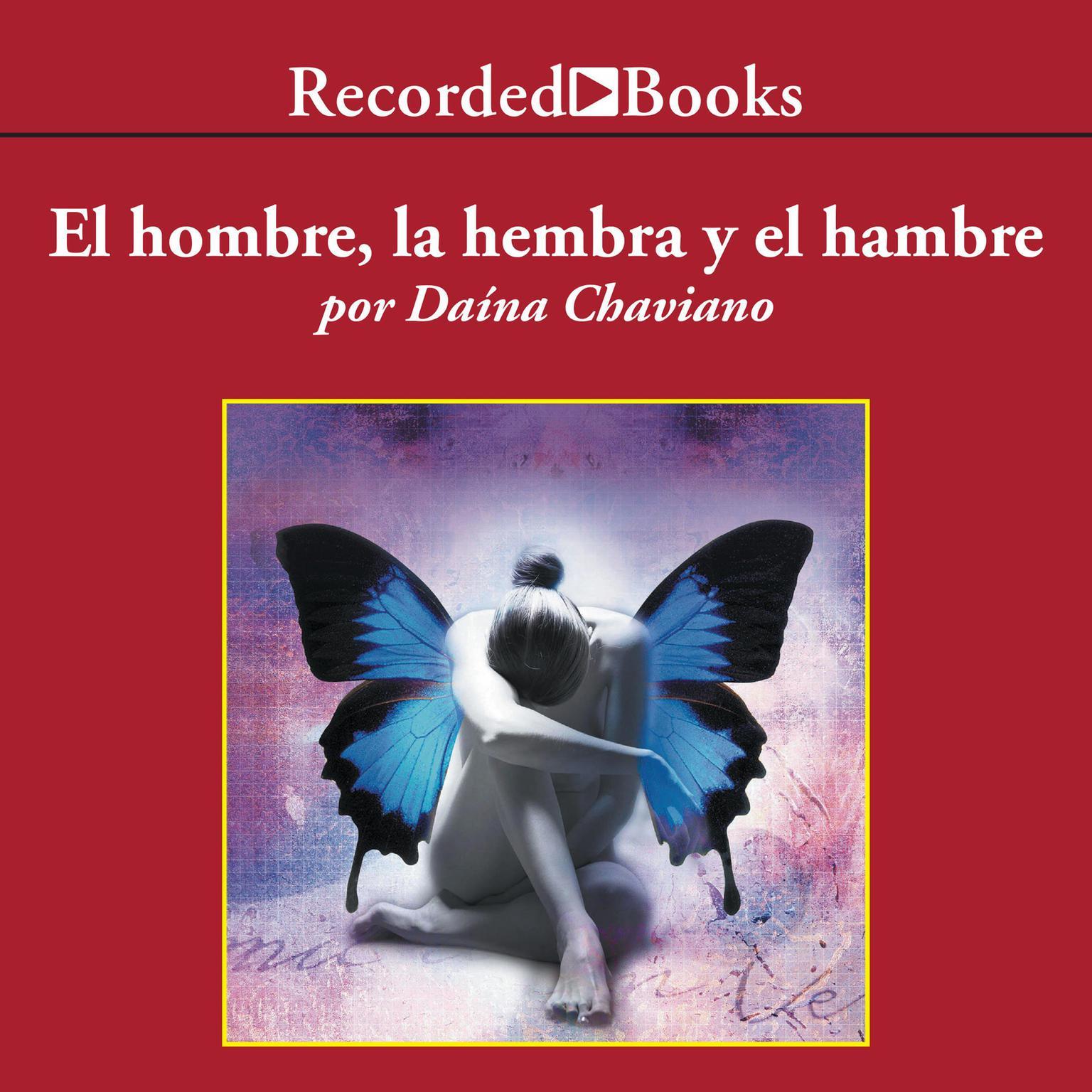 Printable El hombre, la hembra y el hambre Audiobook Cover Art