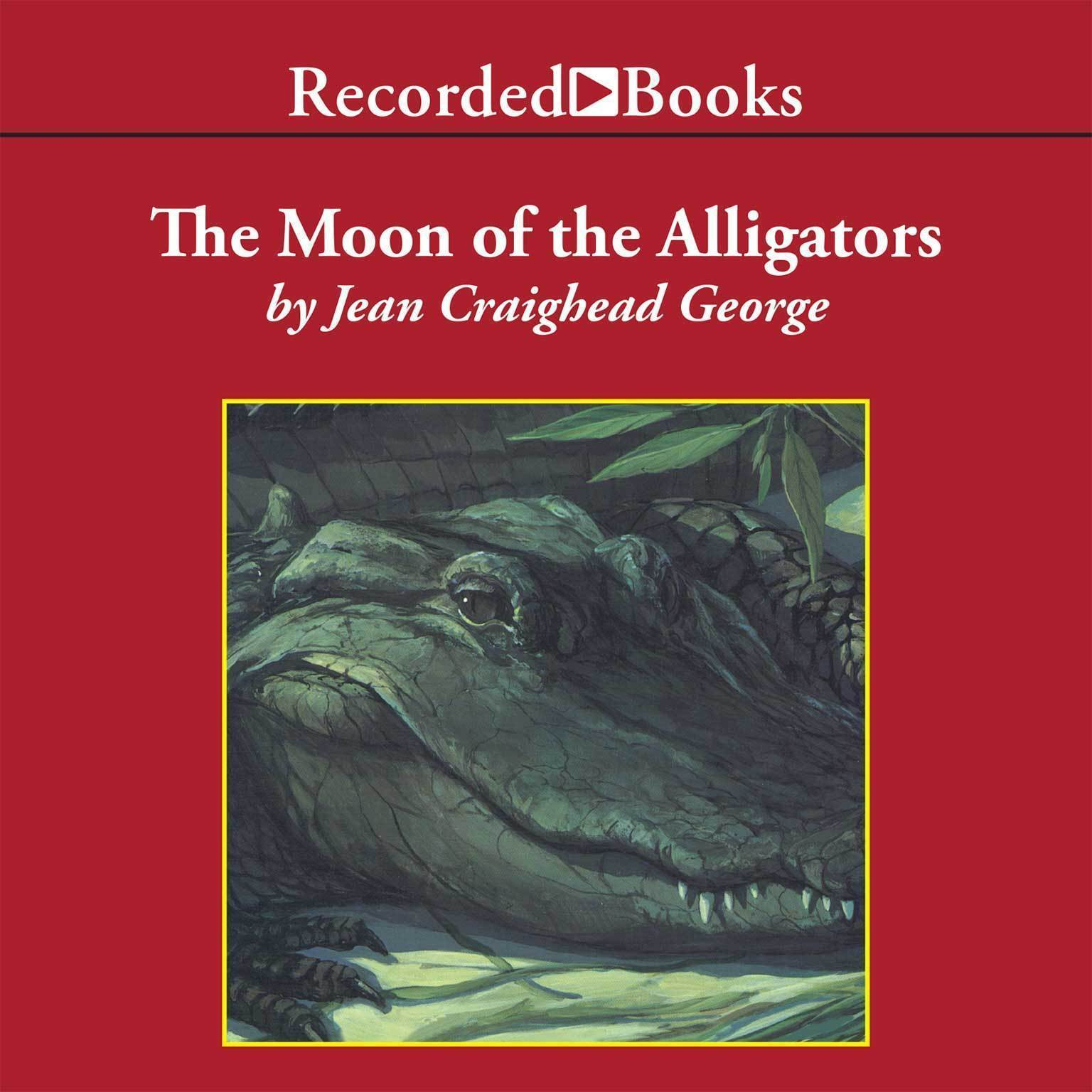 Printable The Moon of the Alligators Audiobook Cover Art