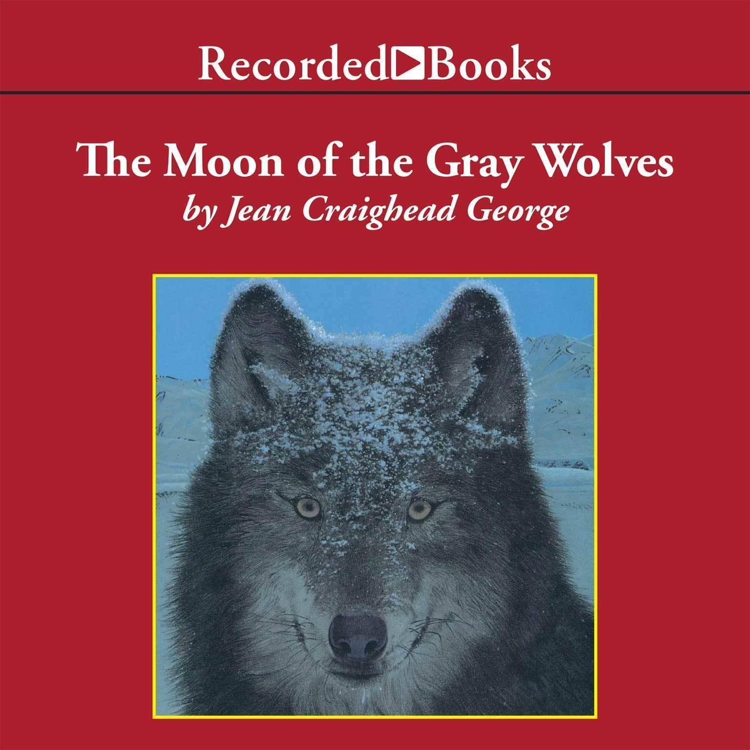 Printable The Moon of the Gray Wolves Audiobook Cover Art