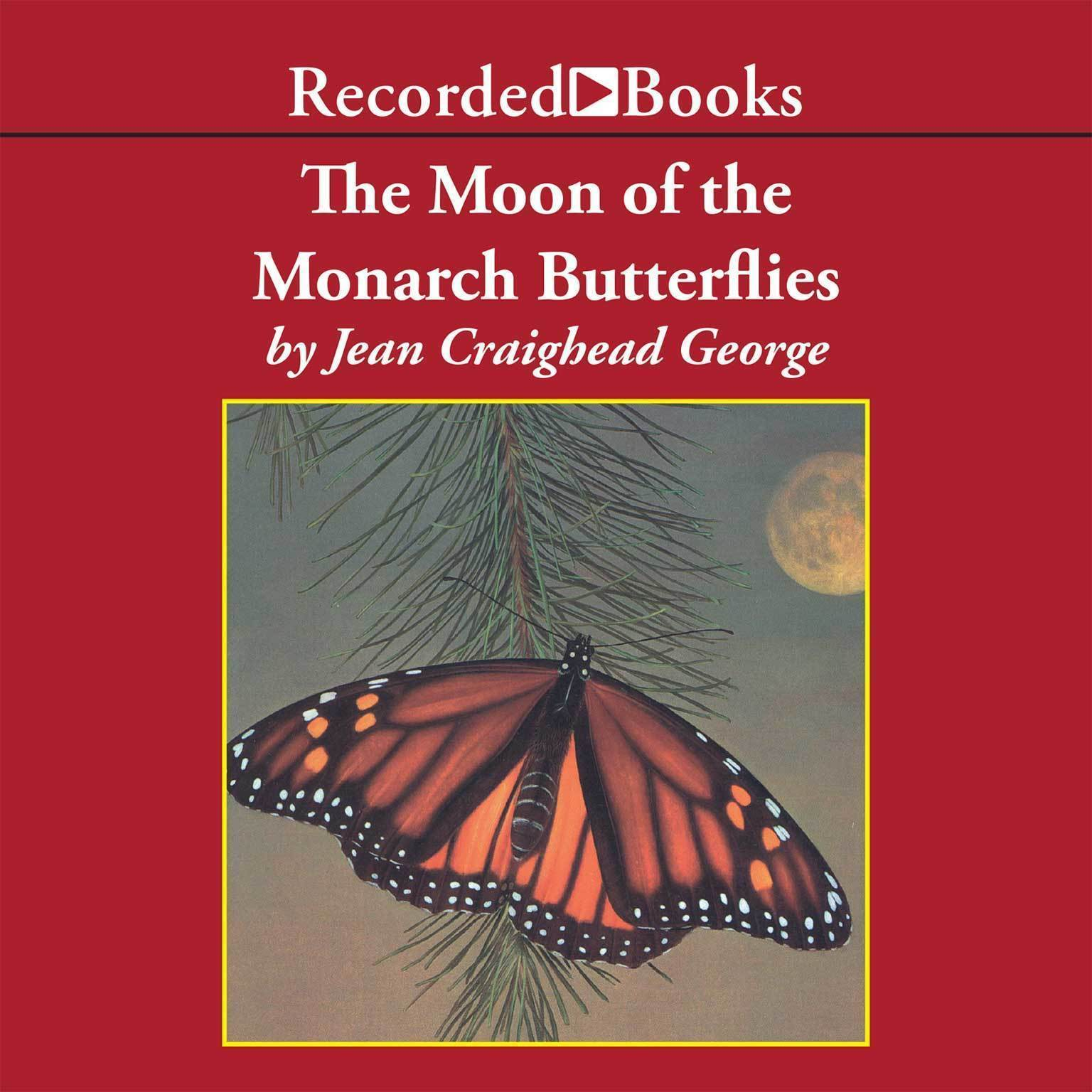 Printable The Moon of the Monarch Butterflies Audiobook Cover Art