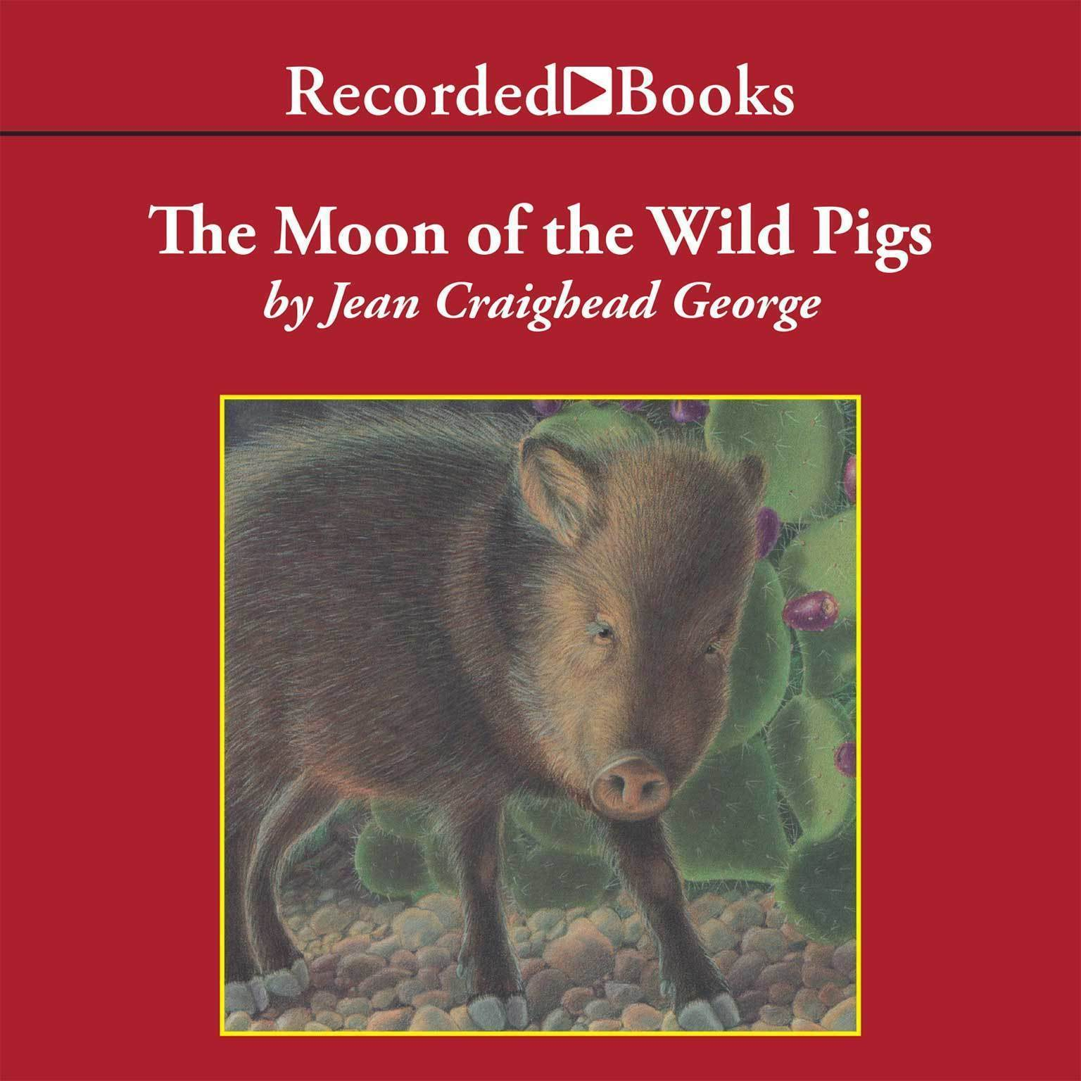 Printable The Moon of the Wild Pigs Audiobook Cover Art