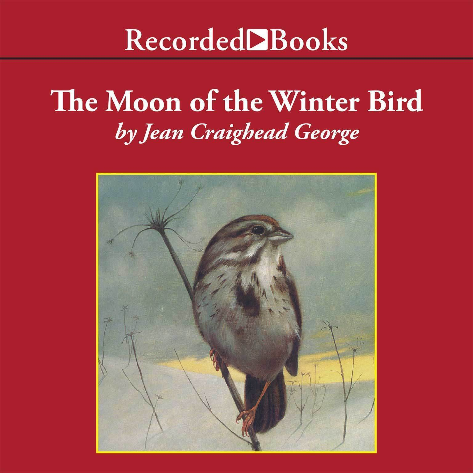 Printable The Moon of the Winter Bird Audiobook Cover Art