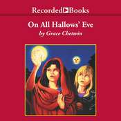 On All Hallow's Eve Audiobook, by Grace Chetwin