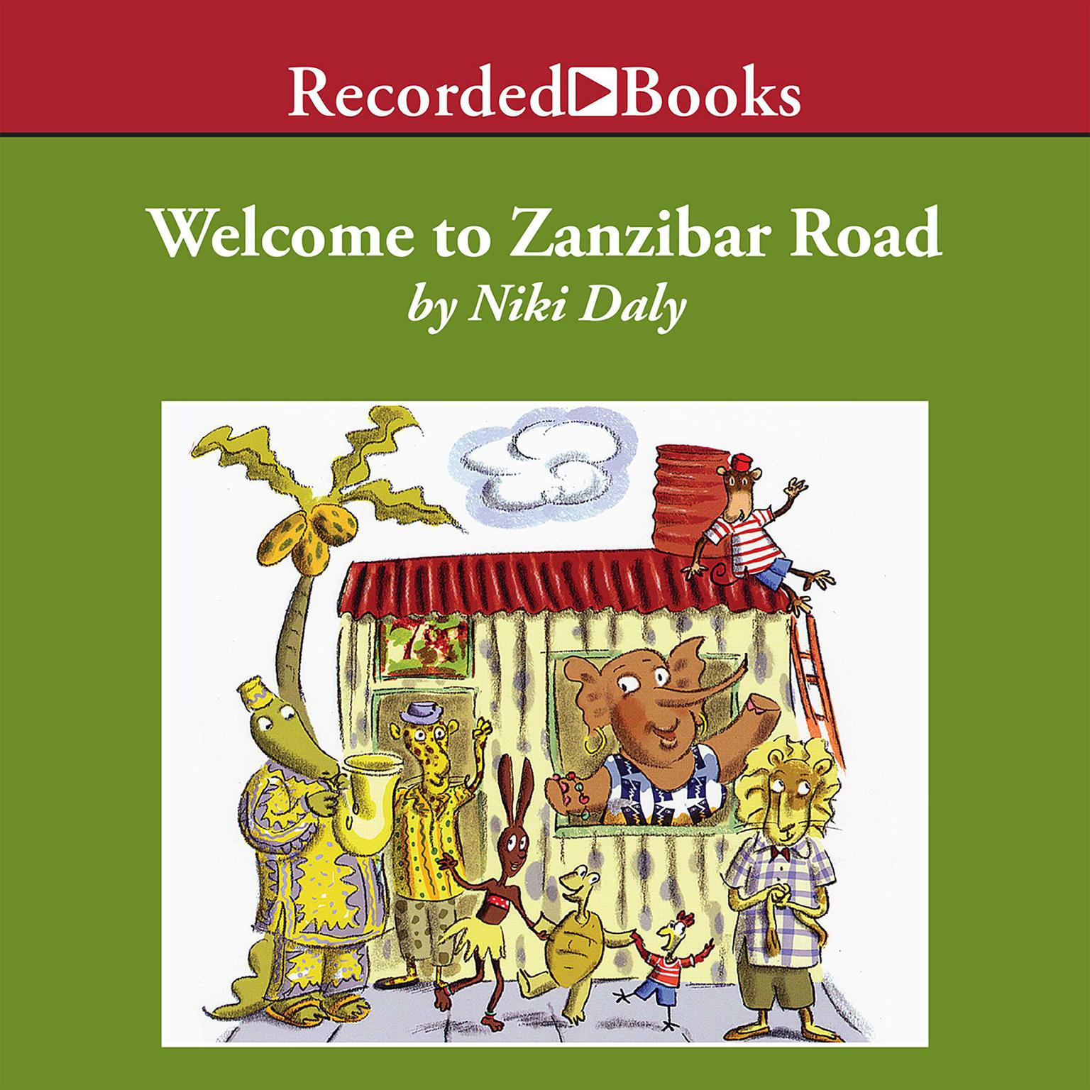 Printable Welcome to Zanzibar Road Audiobook Cover Art