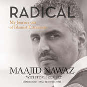 Radical: My Journey out of Islamist Extremism Audiobook, by Maajid Nawaz