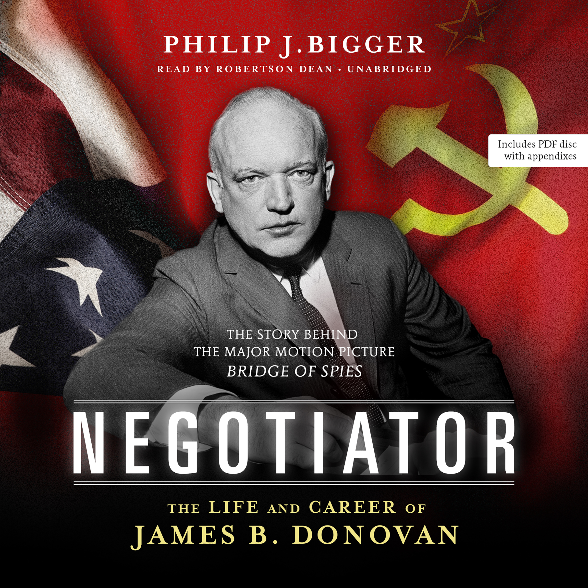 Printable Negotiator: The Life and Career of James B. Donovan Audiobook Cover Art