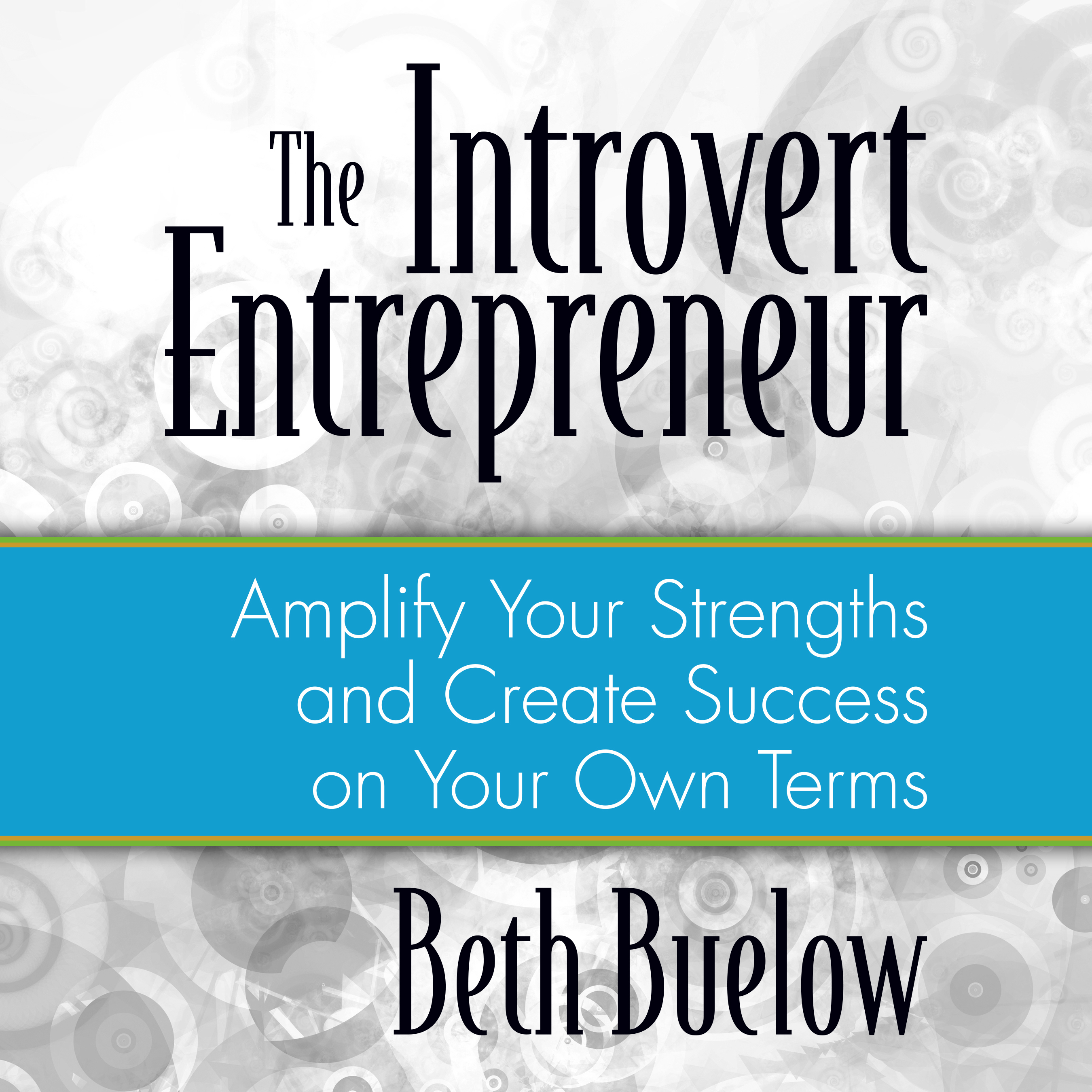 Printable The Introvert Entrepreneur: Amplify Your Strengths and Create Success on Your Own Terms Audiobook Cover Art