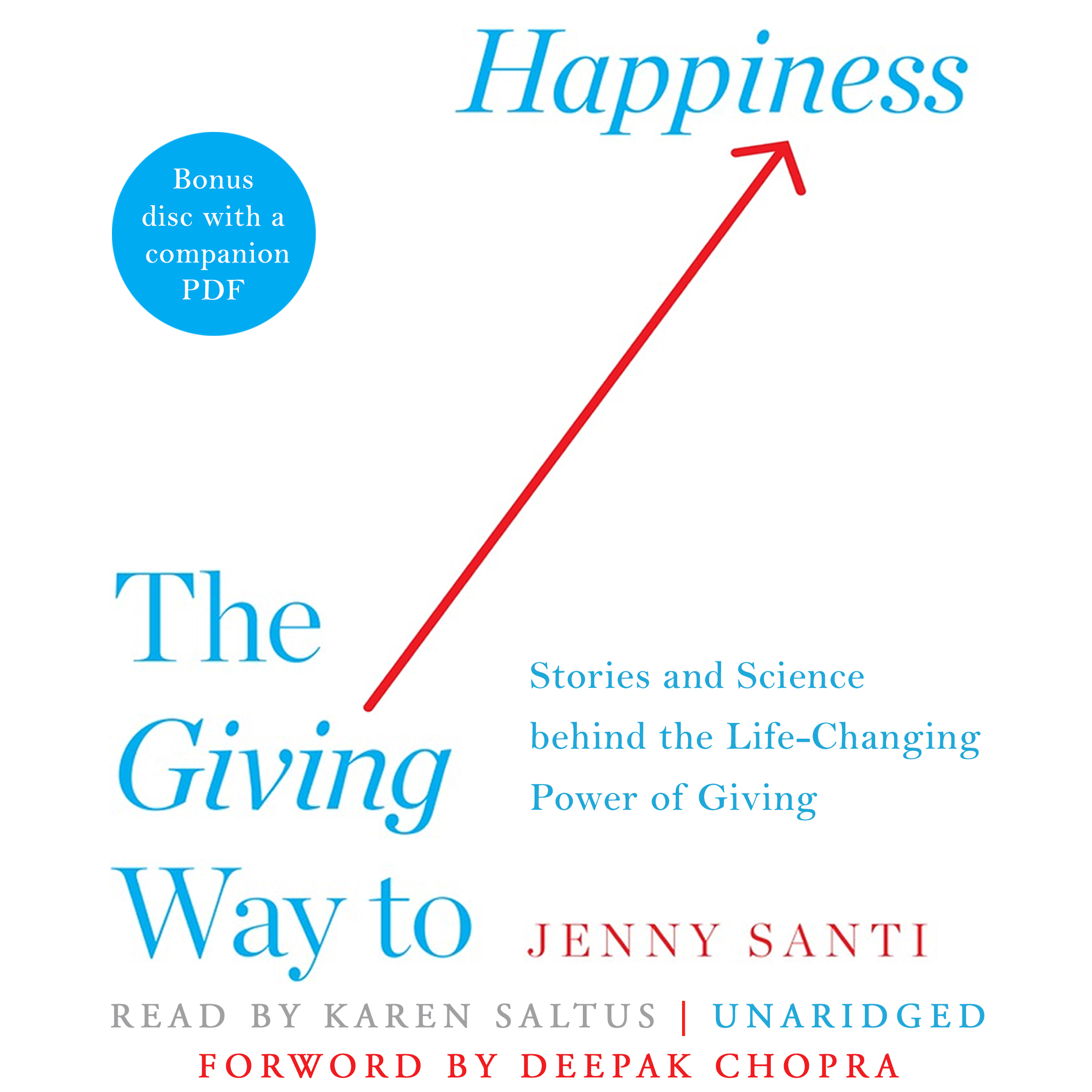 Printable The Giving Way to Happiness: Stories and Science behind the Life-Changing Power of Giving Audiobook Cover Art