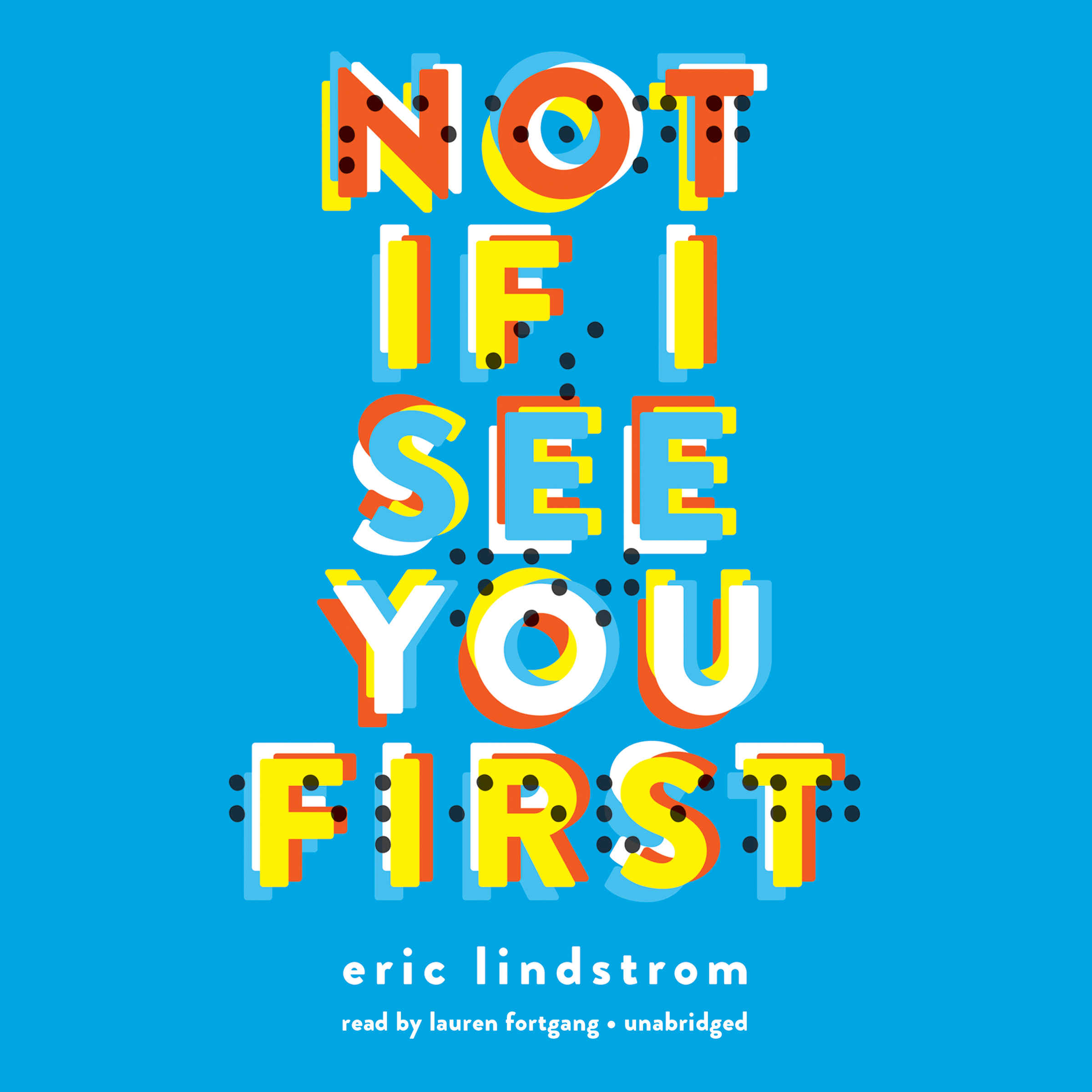 Printable Not If I See You First Audiobook Cover Art