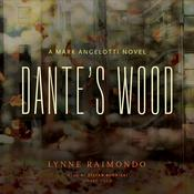 Dante's Wood: A Mark Angelotti Novel, by Lynne Raimondo