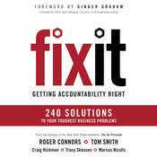 Fix It: Getting Accountability Right, by Roger Connors