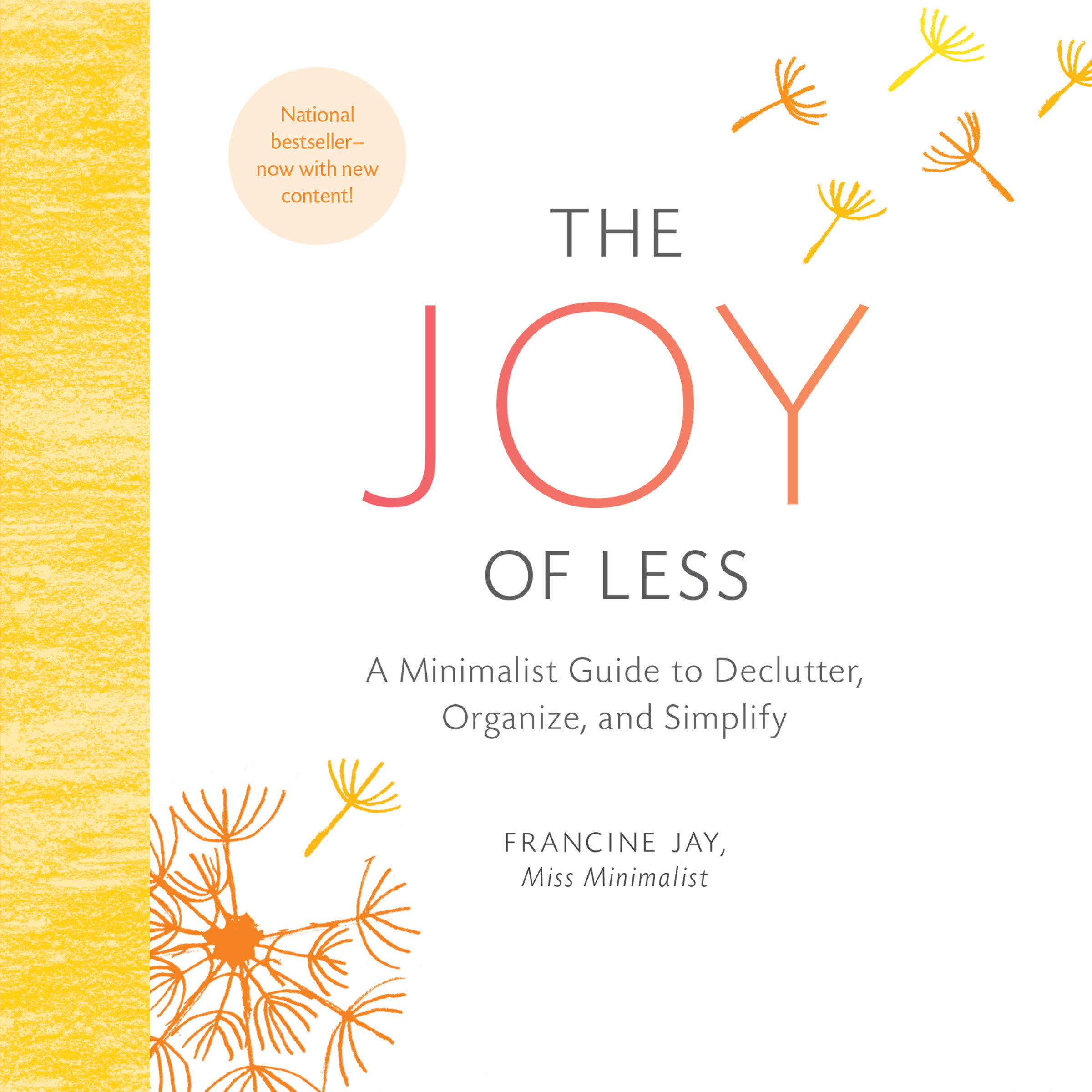 Printable The Joy of Less: A Minimalist Guide to Declutter, Organize, and Simplify (Updated and Revised) Audiobook Cover Art
