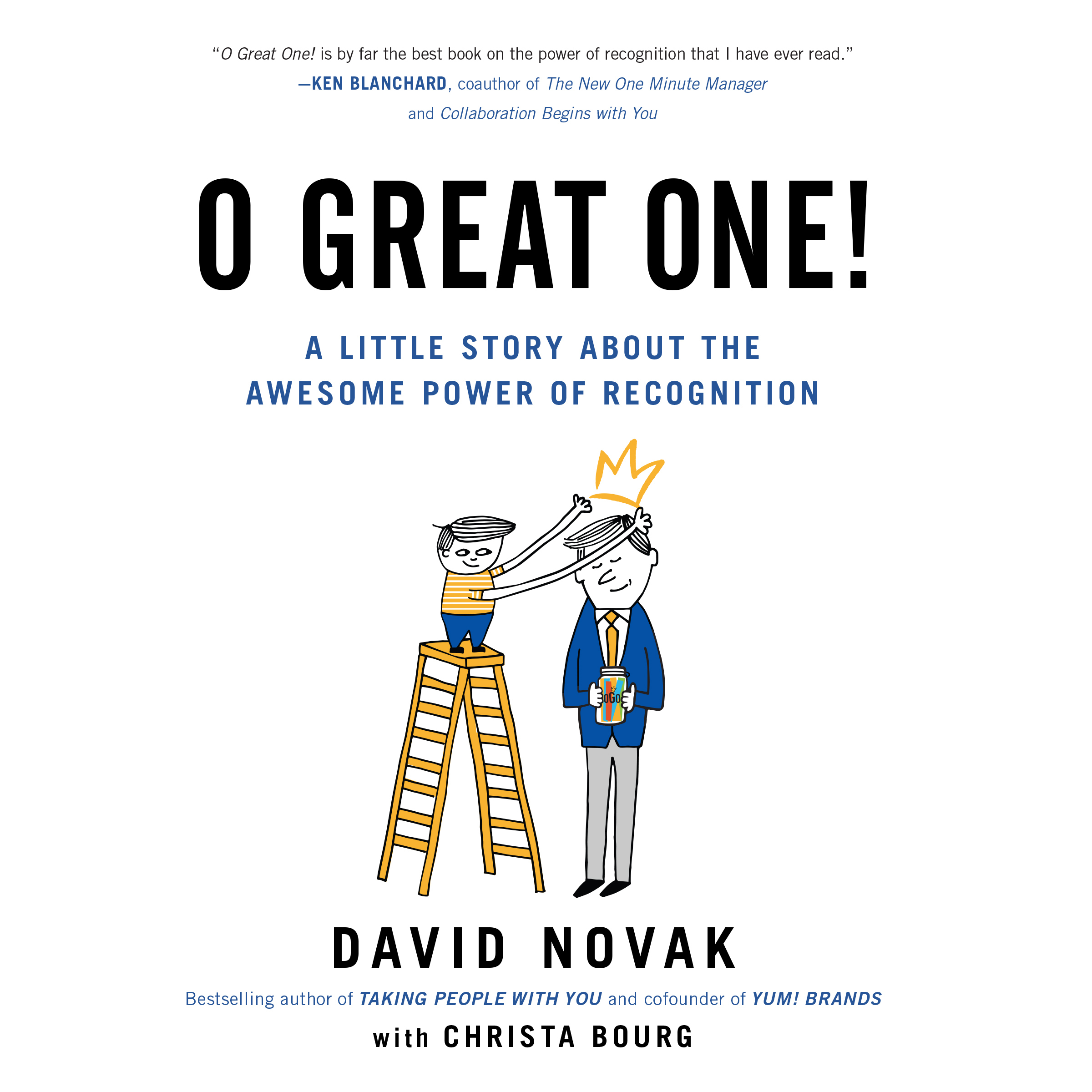 Printable O Great One: A Little Story About the Awesome Power of Recognition Audiobook Cover Art
