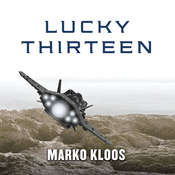 Lucky Thirteen Audiobook, by Marko Kloos