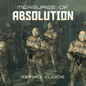 Measures of Absolution, by Marko Kloos