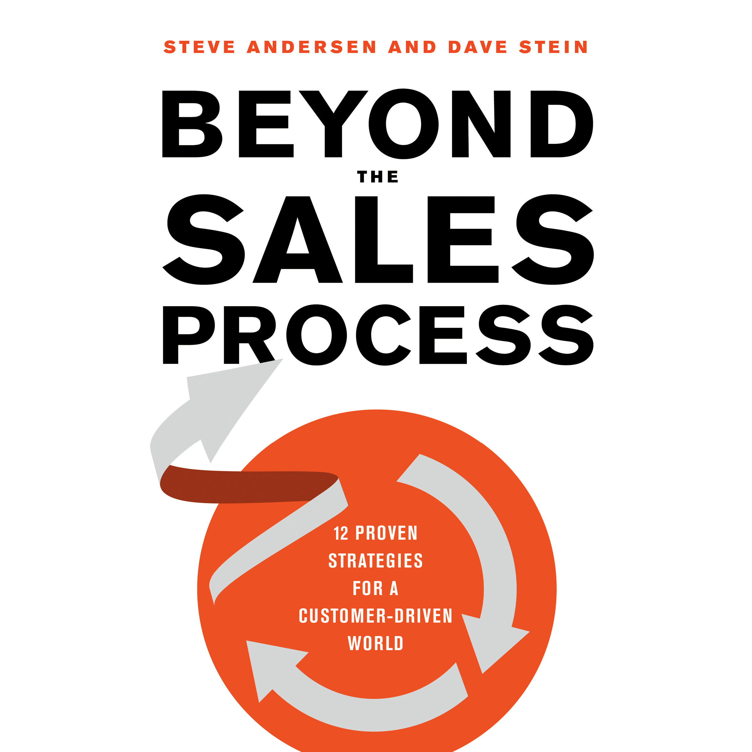 Printable Beyond the Sales Process: 12 Proven Strategies for a Customer-Driven World Audiobook Cover Art