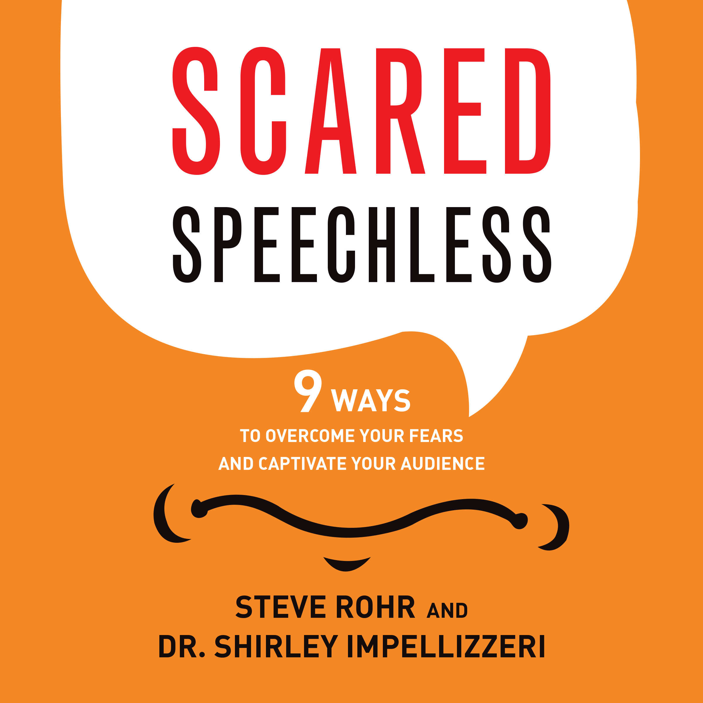 Printable Scared Speechless: 9 Ways to Overcome Your Fears and Captivate Your Audience Audiobook Cover Art