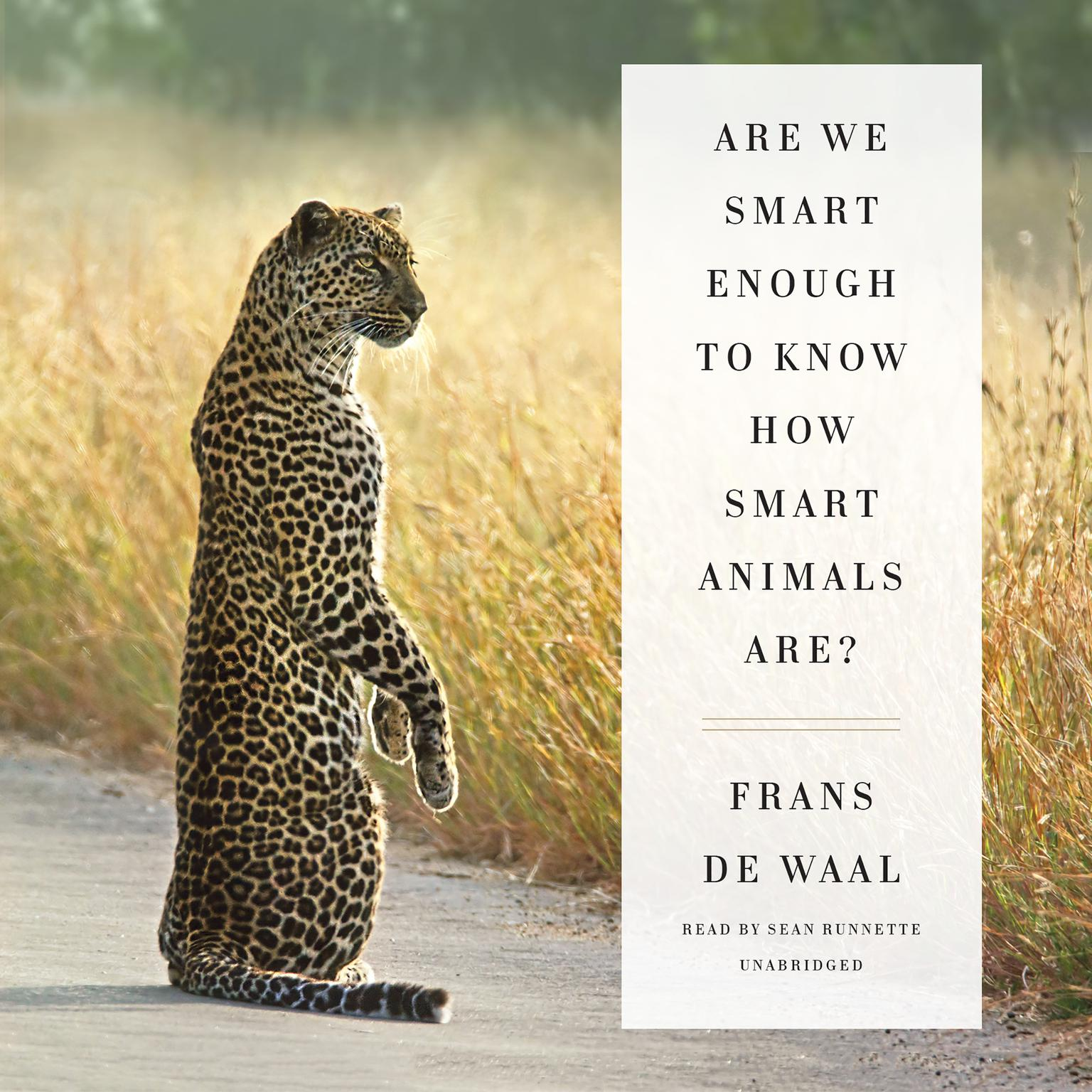 Printable Are We Smart Enough to Know How Smart Animals Are? Audiobook Cover Art
