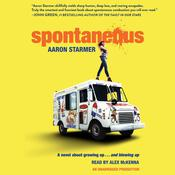 Spontaneous Audiobook, by Aaron Starmer