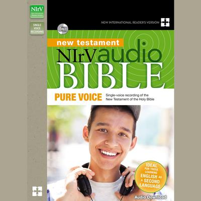 NIrV Audio Bible New Testament, Pure Voice: Single-voice recording of the New Testament Audiobook, by Zondervan