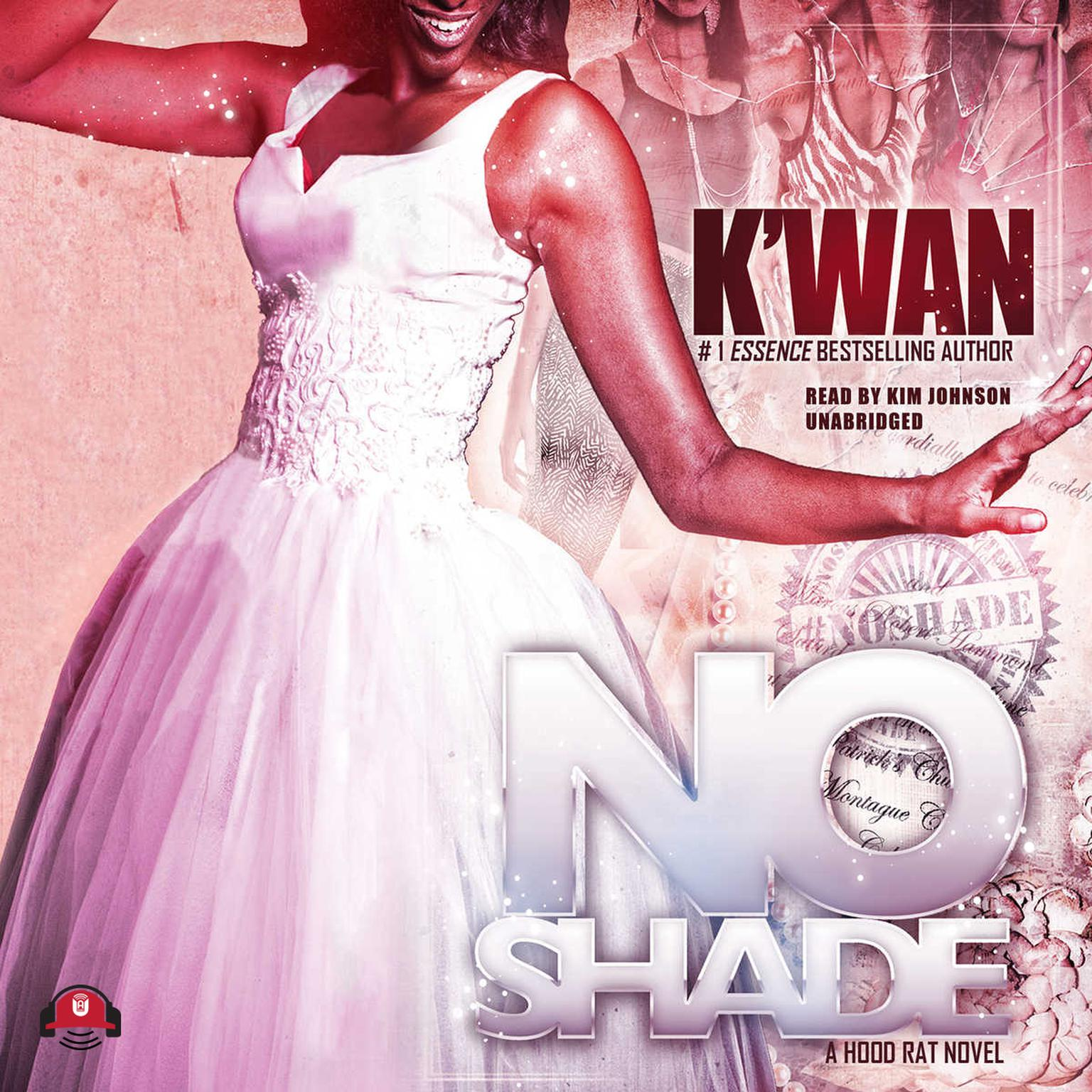 Printable No Shade: A Hood Rat Novel Audiobook Cover Art
