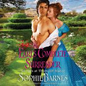 The Earl's Complete Surrender: Secrets at Thorncliff Manor Audiobook, by Sophie Barnes