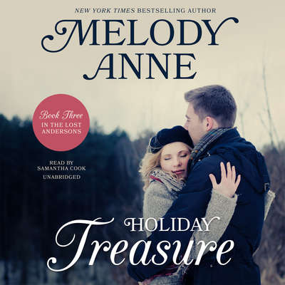 Holiday Treasure: Book Three in the Lost Andersons Series Audiobook, by Melody Anne