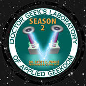 Doctor Geek's Laboratory, Season 2: Investigating the Exploration of STEAM (Science, Technology, Engineering, Art, and Math) Audiobook, by Scott C. Viguié