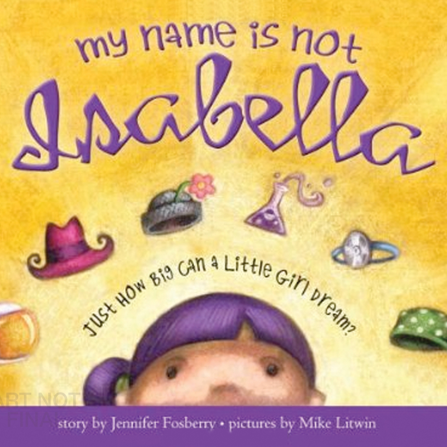 Printable My Name Is Not Isabella: Just How Big Can a Little Girl Dream Audiobook Cover Art