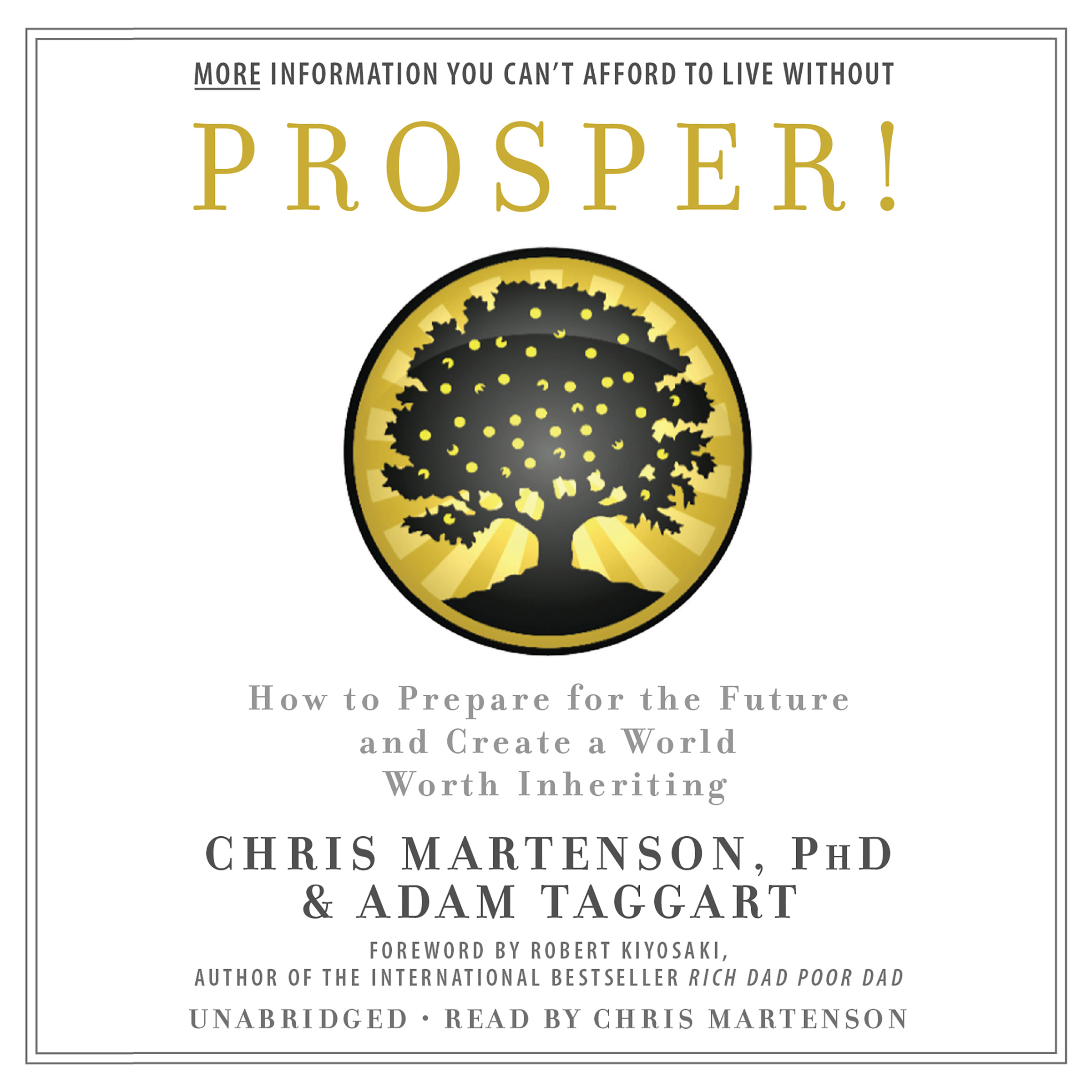 Printable Prosper!: How to Prepare for the Future and Create a World Worth Inheriting Audiobook Cover Art