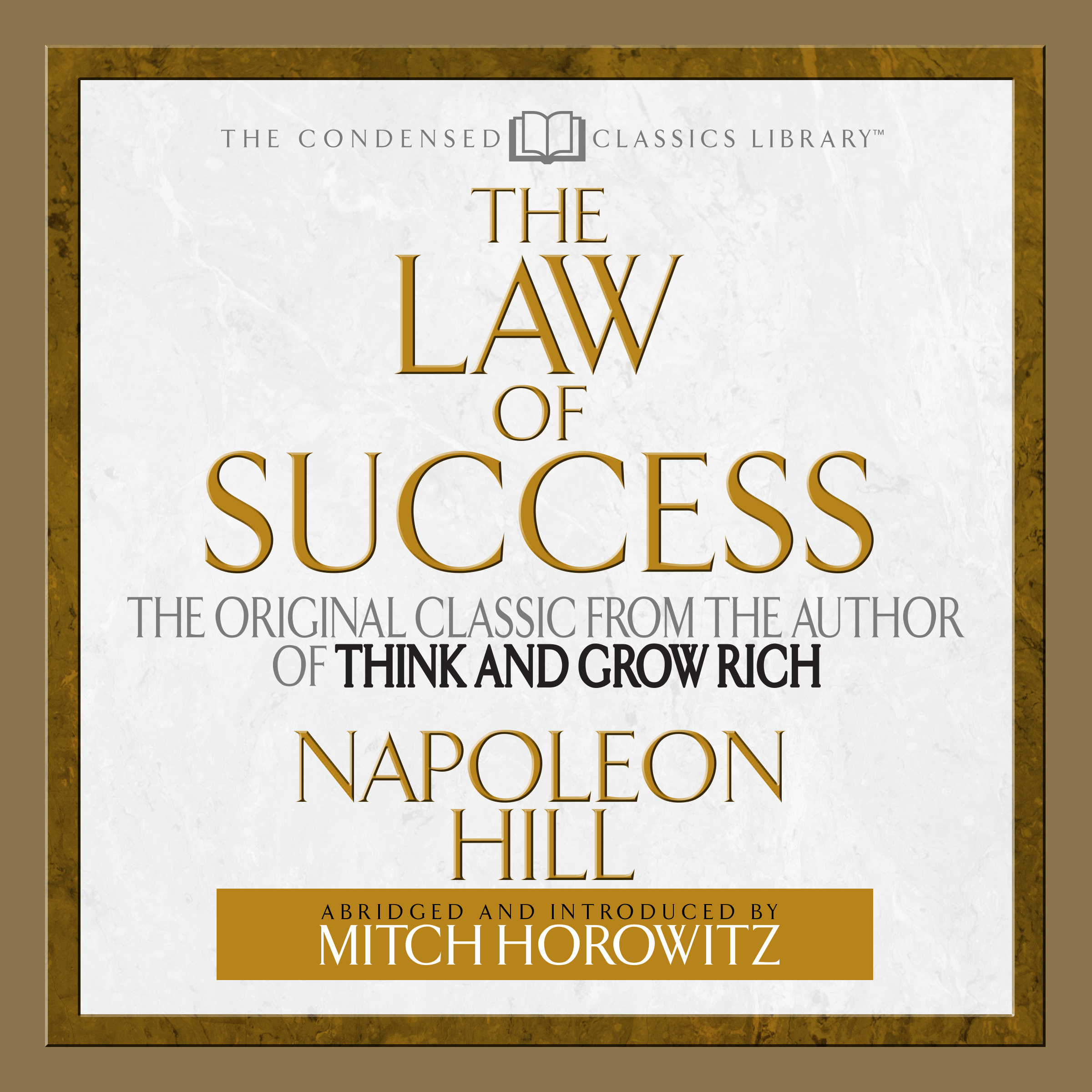 Printable The Law of Success: The Original Classic From the Author of THINK AND GROW RICH (Abridged) Audiobook Cover Art