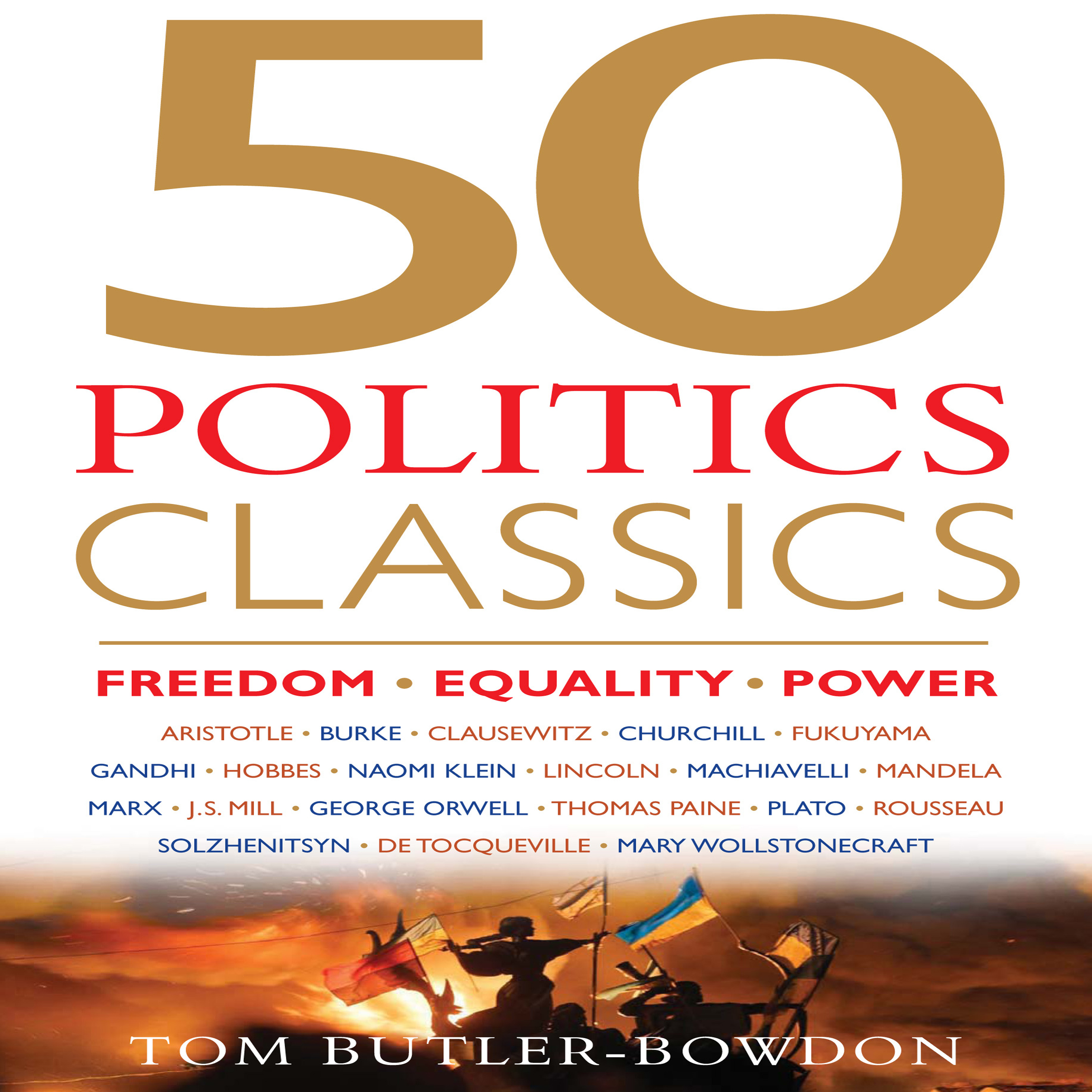 Printable 50 Politics Classics: Freedom, Equality, Power Audiobook Cover Art